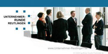 Die Reutlinger Unternehmerrunde entwickelt Unternehmer- Ausschreibung Coaching